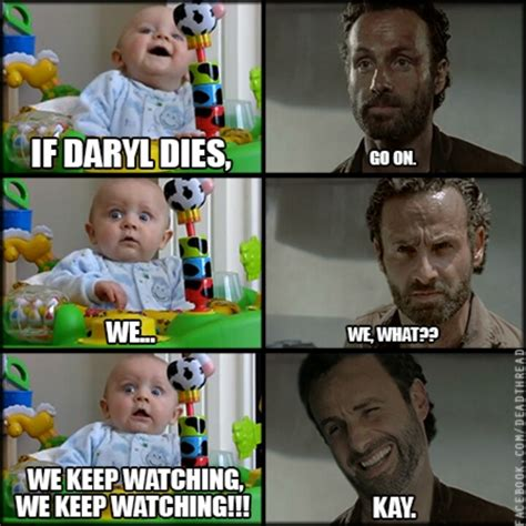 If Daryl Dies We Riot Meme - 17 best ideas about daryl dies on pinterest walking dead