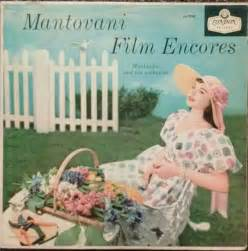 mantovani encores mantovani and his orchestra mantovani encores