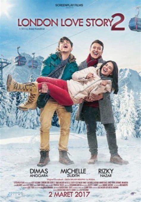 nonton film london love story indonesia london love story 2 2017 nonton film online nonton