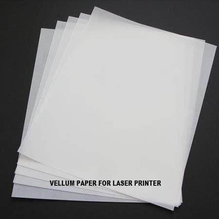 printing photos vellum paper 11 quot x 17 quot vellum paper for laser printer