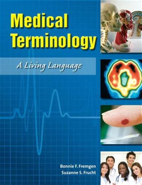 terminology a living language 7th edition books terminology a living language by bonnie f fremgen