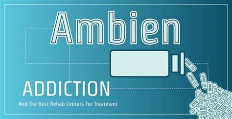 Ambien Detox by Ambien Addiction And The Best Rehab Centers For Treatment
