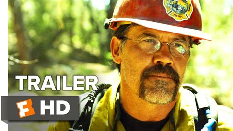 only the brave film trailer only the brave trailer 1 2017 movieclips trailers