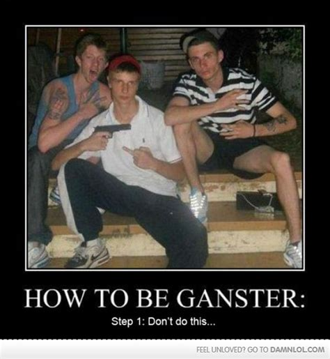 Funny Gangster Meme - how to be a gangster