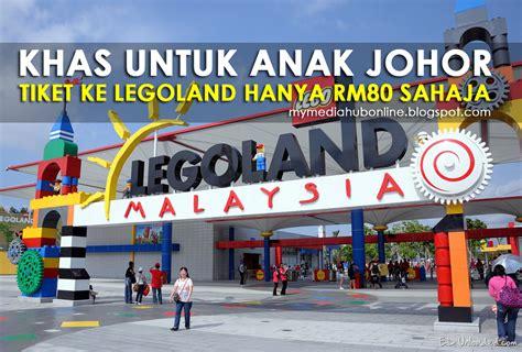 Harga Nes V Malaysia tiket ke legoland hanya rm80 sahaja untuk anak kelahiran