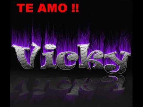 imagenes que digan victoria te amo vicky youtube