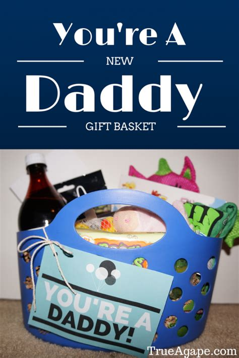 you re a new daddy gift basket for new dads daddy gifts