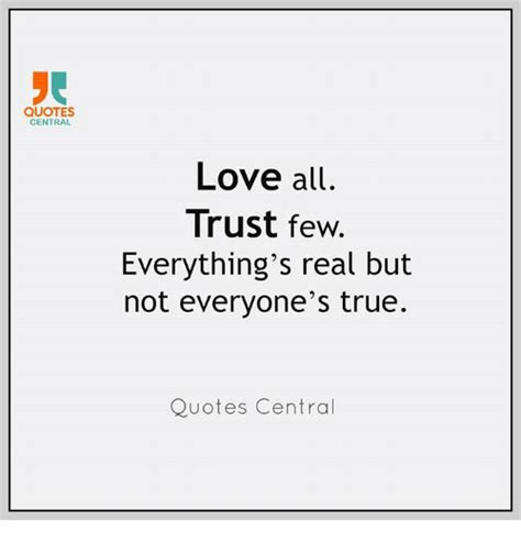 Meme Love Quotes - quotes central love all trust few everything s real but