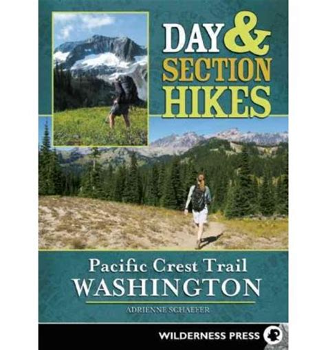 pacific crest trail washington sections day section hikes pacific crest trail washington