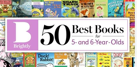 picture books for 6 year olds 50 best books for 5 and 6 year olds books bytes beyond