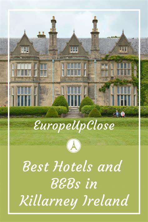 killarney bed and breakfast ireland where to stay in killarney ireland europe up close