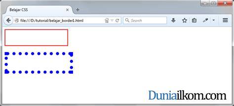 tutorial membuat css eksternal tutorial css cara membuat garis tepi html border