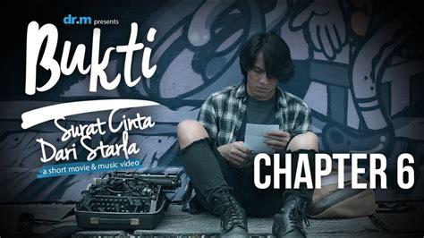 film surat cinta untuk starla chapter 6 bukti surat cinta dari starla chapter 6 short movie