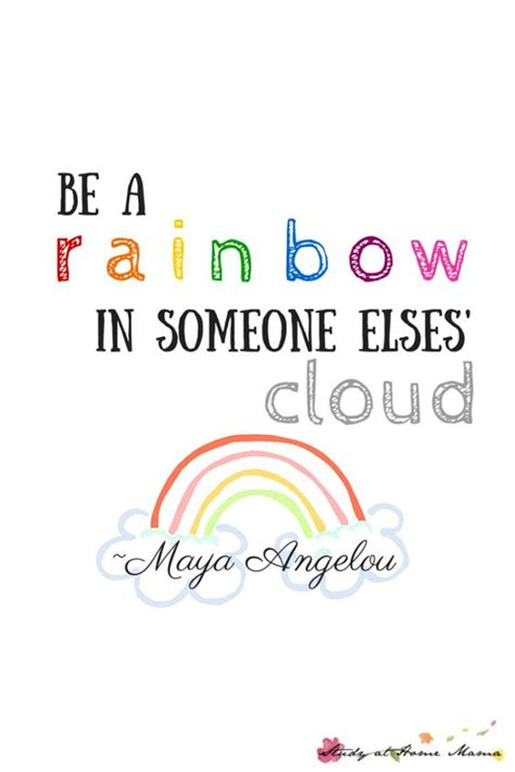 printable quotes by maya angelou be a rainbow in someone else s cloud printable kid yoga