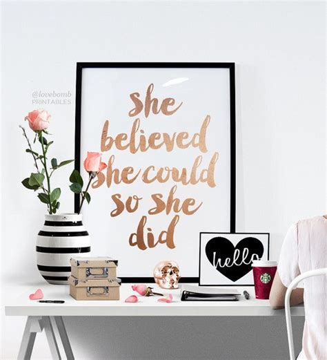 inspirational quotes decor for the home 1000 images about posters on she believed she