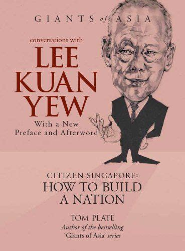 lee kuan yew the critical years 1971 1978 17 best images about founder of modern singapore on