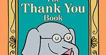 The Thank You Book mo willems stuff the thank you book