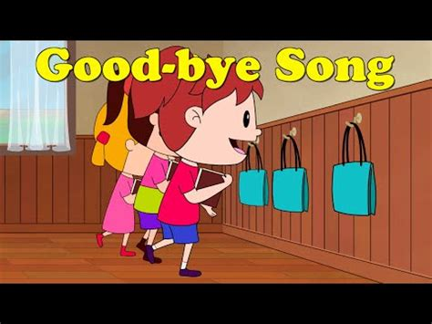 kid how i learned to say goodbye books the goodbye song for kindergarten and preschool
