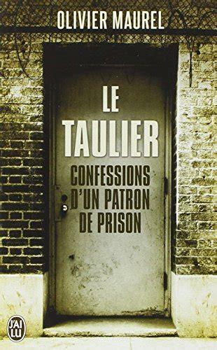 a in the prison system confessions books pdf t 233 l 233 charger le taulier confessions d un directeur