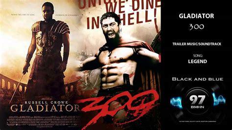 gladiator film music free download legend gladiator or 300 soundtrack heavy style