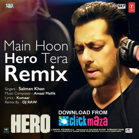 download dj and remix mp3 songs main hoon hero tera remix hero salman khan dj raw