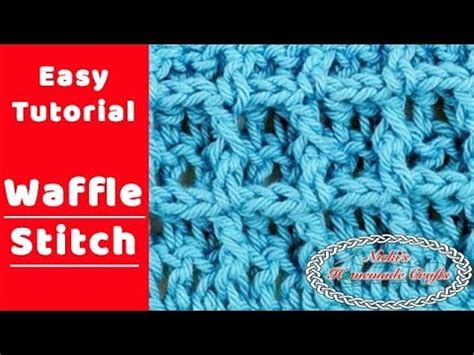 tutorial waffle easiest tutorial for the waffle stitch youtube