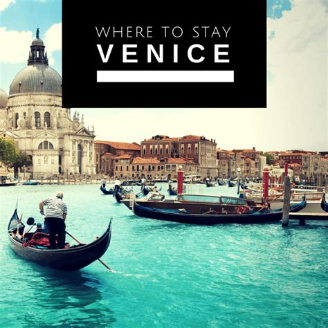 best area to stay in venice where to stay in venice live like a local 6 amazing areas