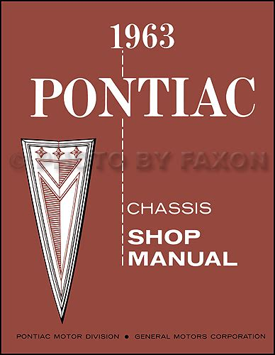 1963 pontiac shop manual bonneville catalina grand prix star chief repair 63 ebay 1963 pontiac repair shop manual reprint catalina star chief bonneville grand prix etc