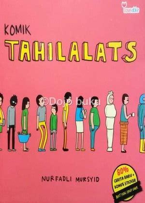 Komik Tahilalats By Nurfadli Mursyid buku komik tahilalats penulis nurfadli mursyid penerbit