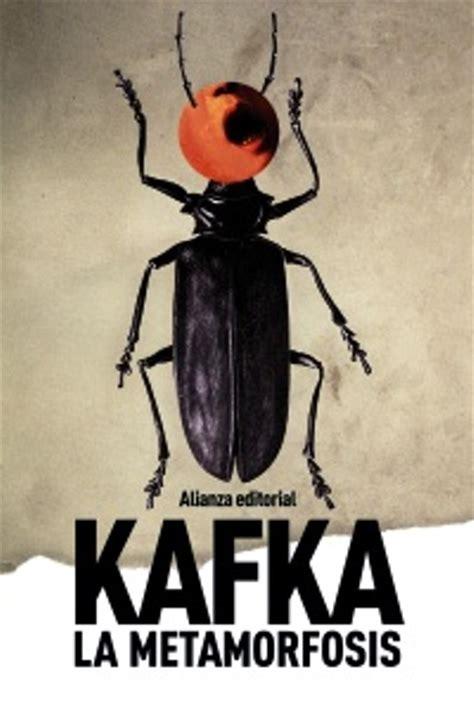 libro la metamorfosis un poco de mi la metamorfosis franz kafka