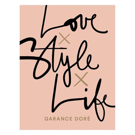 love x style x life garance dore books storm