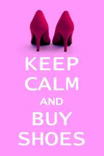Buy Shoes Keep Calm And Buy Shoes Photograph By Natalie Kinnear