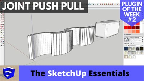 sketchup layout plugin free push pull curved surfaces in sketchup with joint push pull