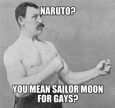 The Manliest Man Meme - overly manly man meme memes
