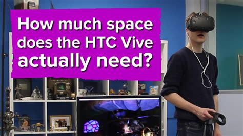 how much space does the htc vive actually need