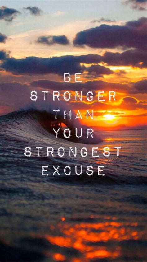 stronger   strongest excuse pictures