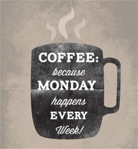 Monday Coffee Meme - funny monday coffee memes