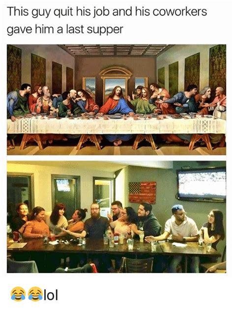 Last Supper Meme - 25 best memes about last supper last supper memes