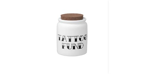 tattoo fund jar fund jar dish zazzle