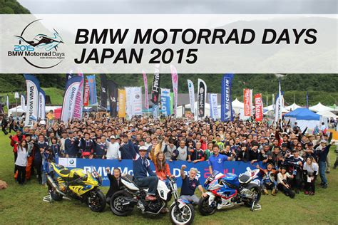 Bmw Motorrad Days Japan 2015 by Bmw Motorrad Days Japan 2015