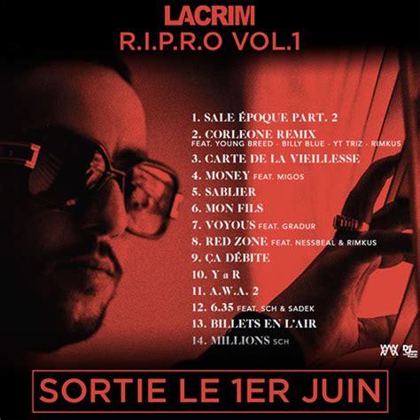 R Up Tracklisting R Tv by Lacrim D 233 Voile La Grosse Tracklist De Projet 171 Ripro