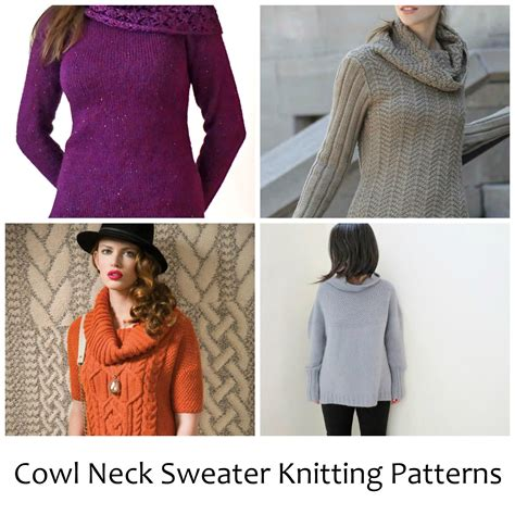 Pattern Neck Sweater 10 cozy cowl neck sweater knitting patterns