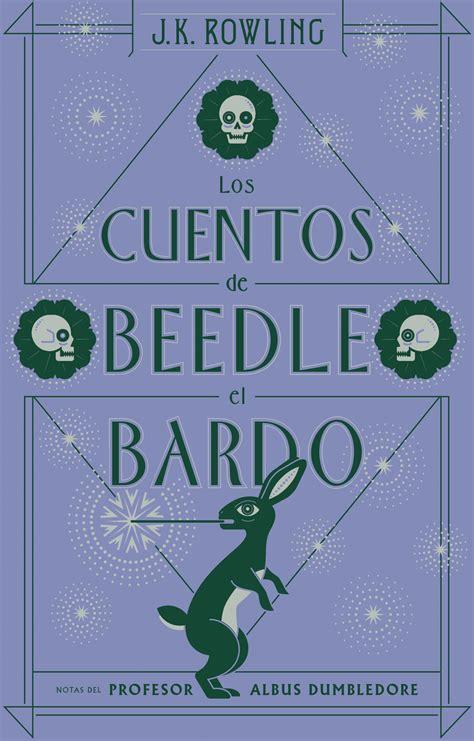 libro the tales of beedle los cuentos de beedle el bardo rowling j k libro en papel 9788498387933