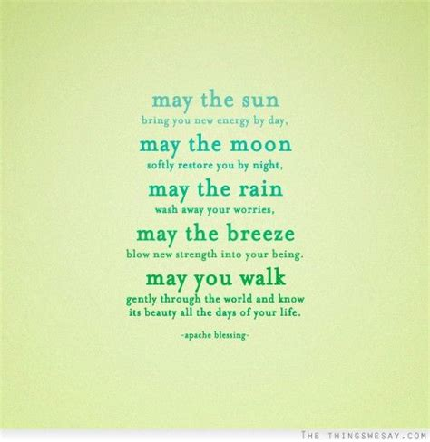 Wedding Quotes May You May The Sun Bring You New Energy By The Day May The Moon