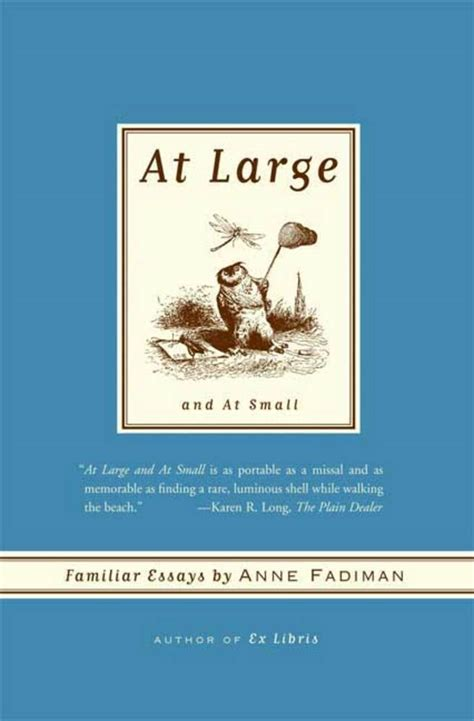 Fadiman Essays by At Large And At Small Fadiman Macmillan