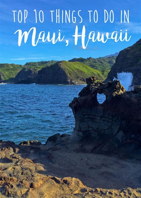 things to do on maui best 25 10 top ideas on pinterest top 10 website