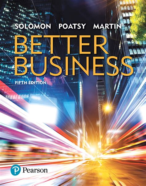 Contemporary Business Reports 5th Edition solomon poatsy martin better business 5th edition