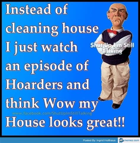 House Cleaning Memes by Instead Of Cleaning House Memes