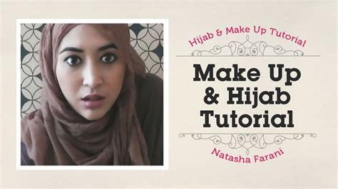tutorial makeup natural natasha farani makeup and hijab tutorial natasha farani youtube