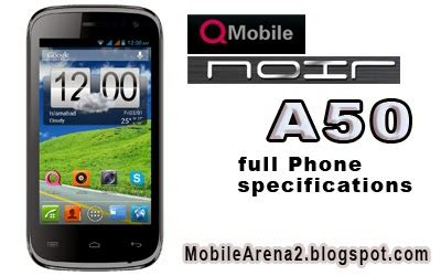 mobile arena qmobile noir a2 specification mobile arena qmobile noir a50 specifications